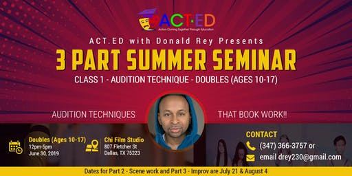 ACT.ED Summer Acting Session 1- Audition Technique - Doubles (Ages 10-17)