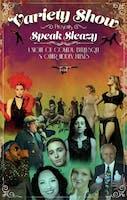 The Variety Show Presents Speak Sleazy