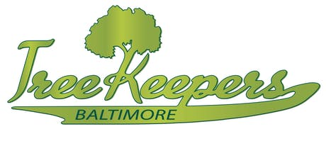 TreeKeepers 101: Trees and Baltimore tickets