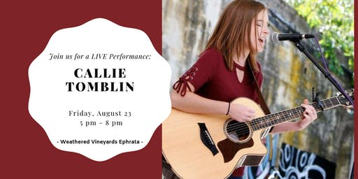 Callie Tomblin LIVE at Weathered Vineyards
