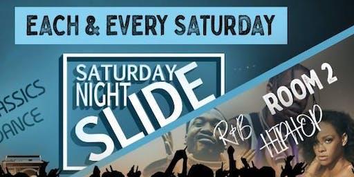 Saturday Night Slide
