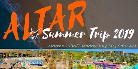 ALTAR SUMMER TRIP 2019 - REGISTRACION | REGISTRATION tickets