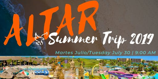 ALTAR SUMMER TRIP 2019 - REGISTRACION | REGISTRATION