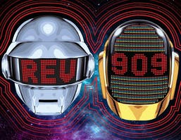 REV909: Daft Punk/French House Tribute & Indie Dance Classics