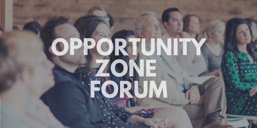 Opportunity Zone Forum