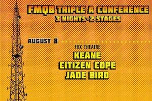 KEANE + CITIZEN COPE + JADE BIRD - FMQB 2019