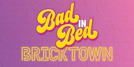 Bad in Bricktown tickets