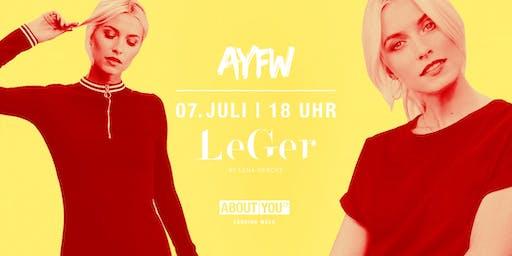 Tagesticket + LeGer Fashion Show @ AYFW, Sonntag, 07. Juli 2019, 18 Uhr