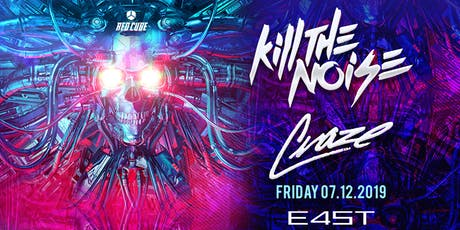 KILL THE NOISE & DJ CRAZE tickets