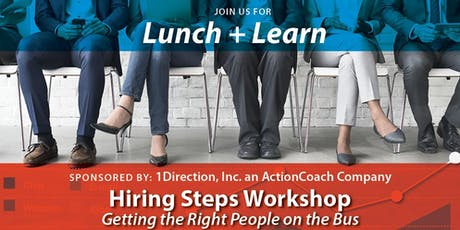 Hiring Steps Workshop: Getting the Right People on the Bus tickets