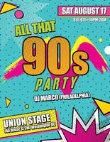 All That 90's Party feat. DJ Marco