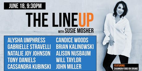 The Lineup with Susie Mosher tickets