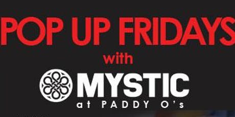 Pop-Up Fridays at Paddy O's tickets