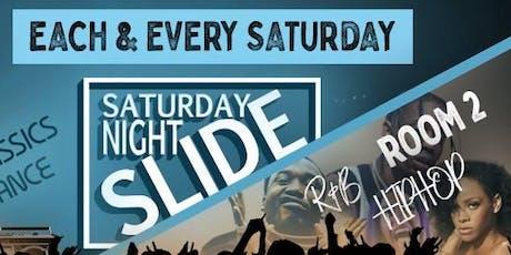 Saturday Night Slide tickets