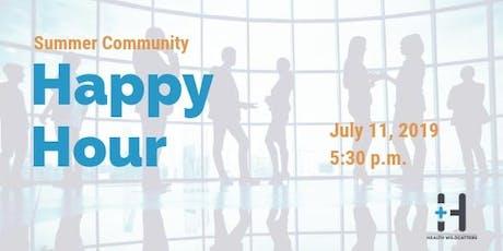 HW Summer Community Happy Hour - 2019 tickets