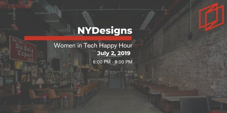 Pre-July 4th NYDesigns Women in Tech Happy Hour tickets