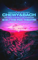 CHEWY&BACH (UNOFFICIAL GRIZ AFTER PARTY)