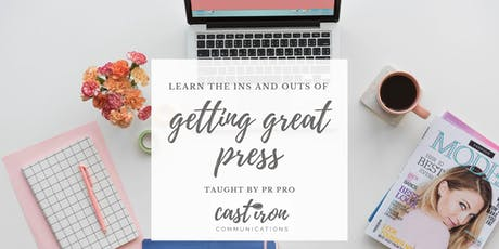 Business Owners -Learn the ins and outs of getting great press tickets