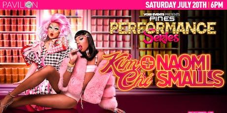 Pines Performance Series: Kim Chi & Naomi Smalls tickets