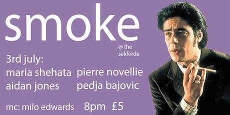 Smoke Comedy featuring Maria Shehata and Pierre Novellie tickets