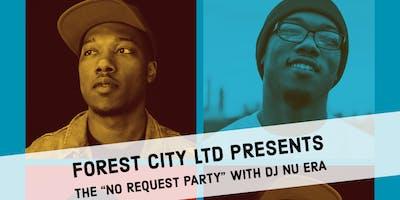 "The 'No Request Party"" w/ DJ Nu Era"