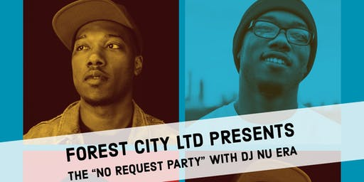 "The 'No Request Party"" w/ DJ Nu Era"