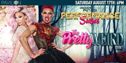 "Pines Performance Series: Yvie Oddly & Plastique ""The Pretty Weird Tour"""
