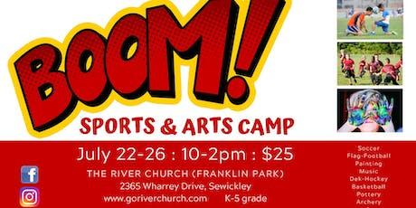 BOOM! (SPORTS & ARTS CAMP) tickets