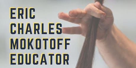 Eric Charles Mokotoff Haircolor Eduction tickets