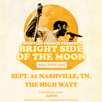 *Christian French: Bright Side of the Moon Tour