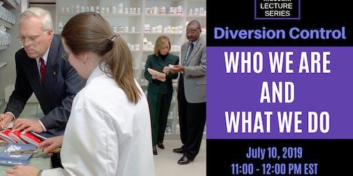 DEA Museum Lecture: Diversion Control