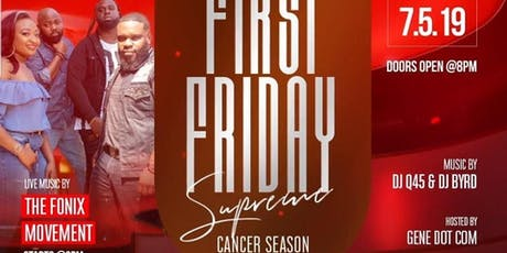 First Friday Supreme #CancerSeason tickets