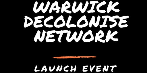 Warwick Decolonise Network Launch Event
