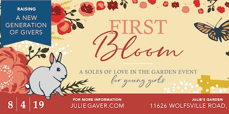 """""""First Bloom""""-- A Charity Event for Girls tickets"""