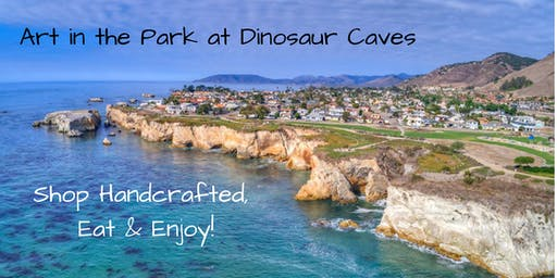 Art in the Park at Dinosaur Caves in Shell Beach