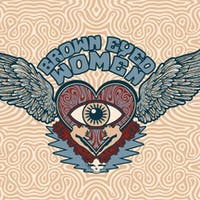 *Brown Eyed Women - An All-Female Tribute to The Grateful Dead