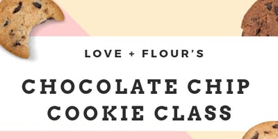 Ultimate Chocolate Chip Cookie class