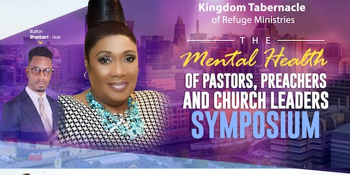 The Mental Health of Pastors, Preachers, and Church Leaders Symposium