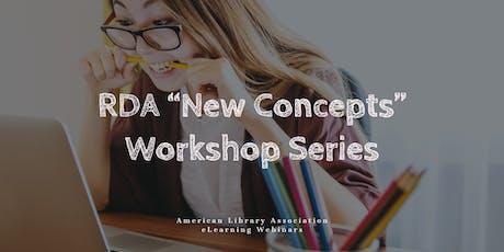 "RDA ""New Concepts"" Workshop Series tickets"