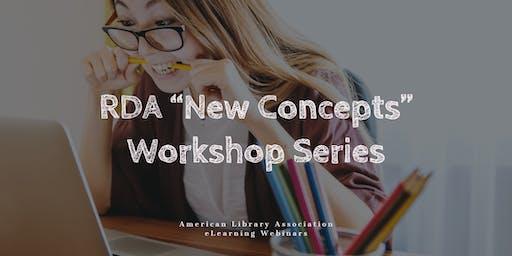 "RDA ""New Concepts"" Workshop Series"