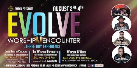 "EVOLVE ""Worship Encounter"" tickets"