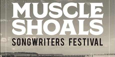 Muscle Shoals Songwriters Festival: Weekend Pass tickets