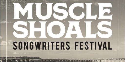 Muscle Shoals Songwriters Festival: Weekend Pass