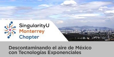 Descontaminando el aire de México con tecnologías exponenciales
