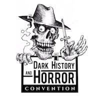 Dark History & Horror Convention