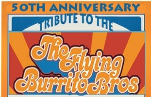 *Flying Burrito Brothers - 50th Anniversary