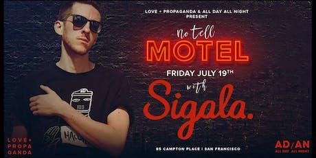 No Tell Motel w/ Sigala at Love + Propaganda tickets