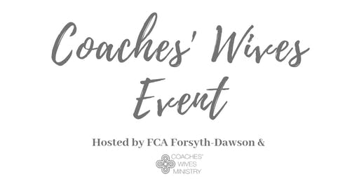 2nd ANNUAL COACHES' WIVES EVENT