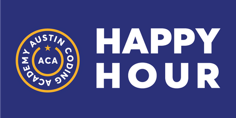 Austin Coding Academy | July Happy Hour | @ Black Star Co-op | 7.26.19 tickets