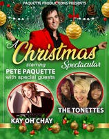 A Christmas Spectacular with Pete Paquette & Guests